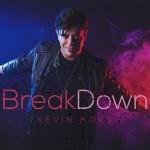 [POP] Kevin Borg sorprende a sus fans con Breakdown su nuevo material musical
